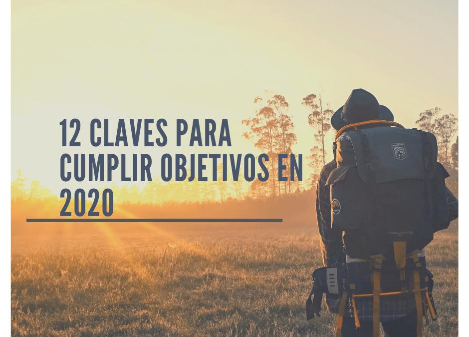 12 CLAVES PARA CUMPLIR OBJETIVOS EN 2020